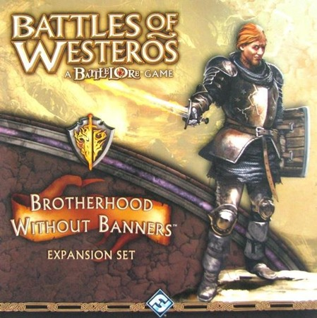 Bitwy Westeros: Brotherhood without Banners