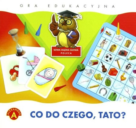 Co do czego, Tato?