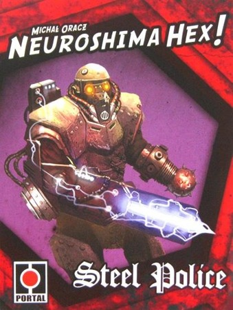 Neuroshima Hex: Steel Police